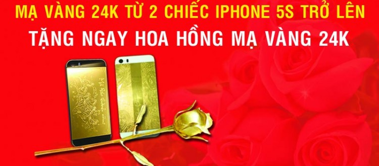 mạ vang iphone, mạ vàng điện thoại, điện thoại mạ vàng 24k