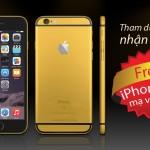Thông báo: Dự đoán kết quả, trúng ngay iPhone 6s mạ vàng