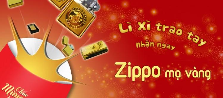 Chương trình lì xì đầu xuân - Tặng ngay Zippo mạ vàng